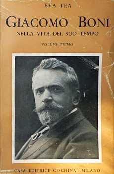 """La copertina di """"Giacomo Boni nella vita del suo tempo"""" di Eva Tea"""
